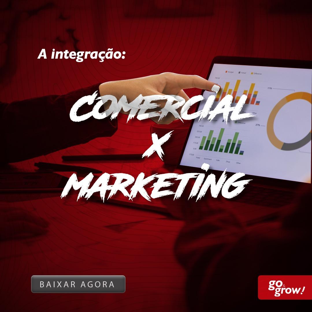 A integração comercial x marketing