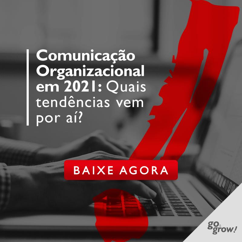 E-book: Comunicação Organizacional em 2021: quais tendências vem por aí?